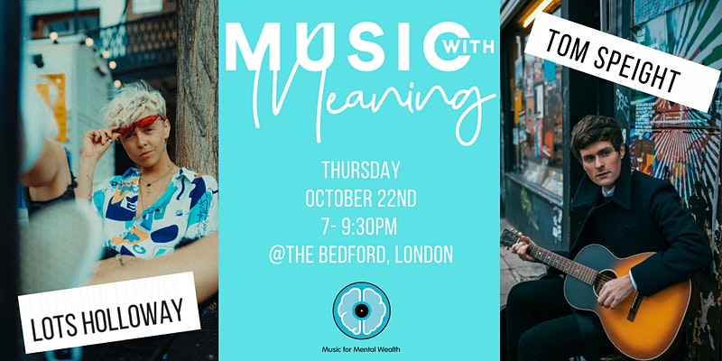 MUSIC WITH MEANING - LIVE @ THE BEDFORD